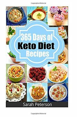 Ketogenic Diet:365 Days of Keto, Low-Carb Recipes for Rapid Weight Loss.PDF