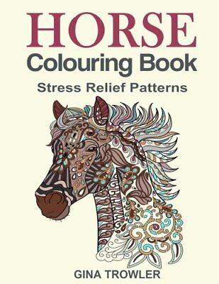 Colouring Book for Adult Horse Stress Relief est Horse Lover Gifts Paperback