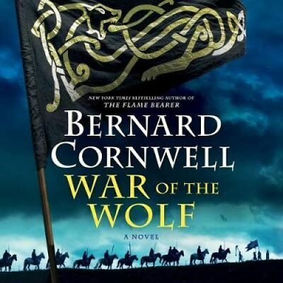 War of the Wolf by Bernard Cornwell 9781982555115 (CD-Audio, 2018)