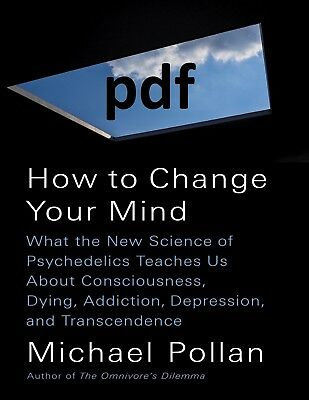 (PDF) How to Change Your Mind by Michael Pollan E-B00K||E-MAILED !