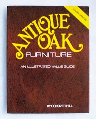 1990 Antique Oak Furniture Illustrated & Values - Conover Hill - 122 pages