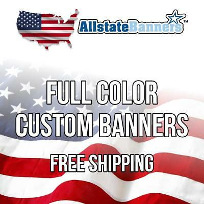 2'x 6' Color Custom Banner High Quality 13oz Vinyl Made in USA DOUBLE SIDED