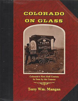 ~~~ COLORADO  ON  GLASS ~ Slip-case Limited Edition ~ 1st 50 years Photo History