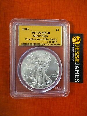 2015 Silver Eagle Pcgs Ms70 First Day West Point Strike Gold Foil Label