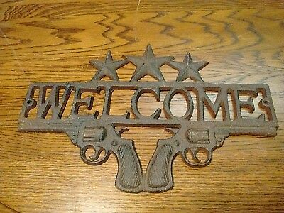 Vintage Cast Iron  Welcome Sign  Garden  Farm  Barn Door  Stars 6 Shooters Guns