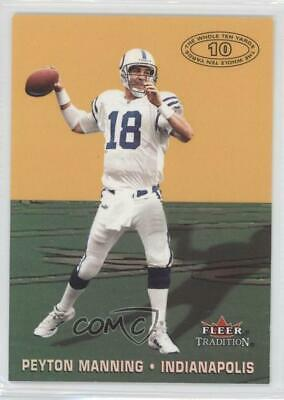 2000 Fleer Tradition The Whole Ten Yards #6TY Peyton Manning Indianapolis Colts