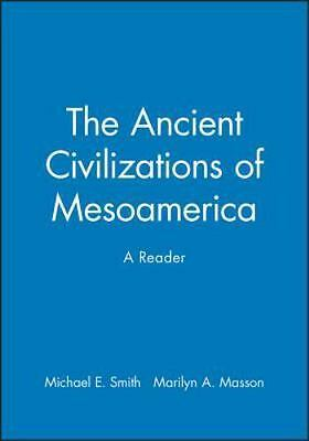 The Ancient Civilizations of Mesoamerica: A Reader (Peoples of America), , Very