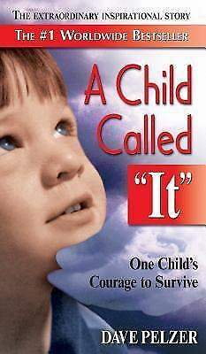 A Child Called It by Dave Pelzer (2015, Hardcover)