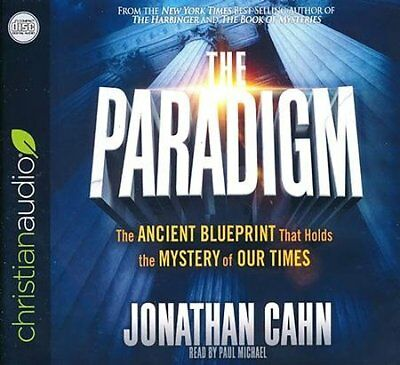 The Paradigm: The Ancient Blueprint That Holds the Mystery of Our Times -