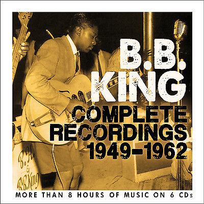 BB KING New Sealed COMPLETE RECORDINGS 1949 - 1962 6 CD BOXSET