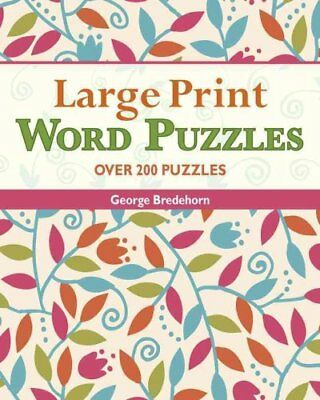 Large Print Word Puzzles by George Bredehorn 9781454902867 (Spiral bound, 2013)