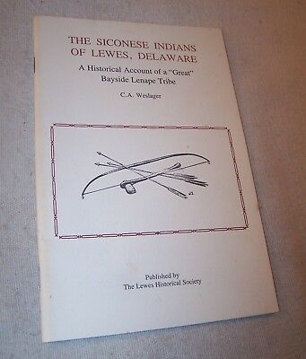 Scarce Book - The Siconese Indians of Lewes, Delaware - 1991 - C. A. Weslager