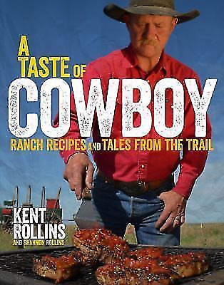 A Taste of Cowboy: Ranch Recipes and Tales from the Trail PDF Fast Delivry