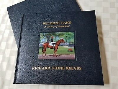 Signed & Numbered Horse Racing Art Book. BELMONT PARK - A CENTURY OF CHAMPIONS