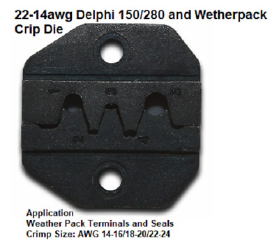 Eclipse Crimp Die Set #902-519 for 22-14awg Delphi 150/280 and Weather Pack