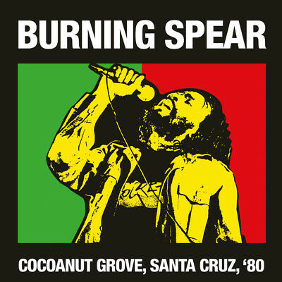 Burning Spear - Cocoanut Grove, Santa Cruz, '80 (2016)  2CD  NEW  SPEEDYPOST