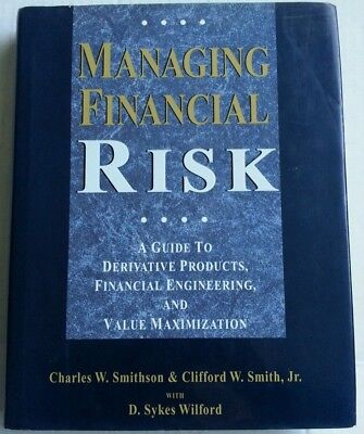 Managing Financial Risk : A Guide to Derivative Products, Financial...