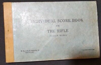 VINTAGE 1927 US ARMY INDIVIDUAL SCORE BOOK FOR THE RIFLE Dated by Soldier 1927