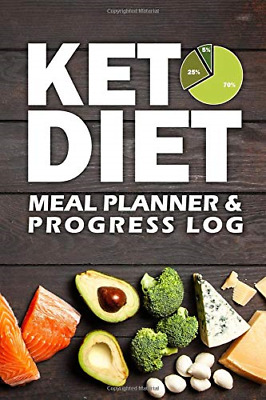 Keto Diet Meal Planner & Progress Log: One Year Meal Plan And Keto Weight Loss