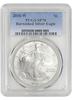 2016-W Burnished Silver Eagle PCGS SP70