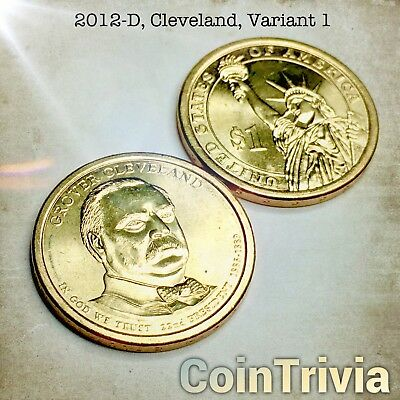2012 D Grover Cleveland Uncirculated US Presidential Golden Dollar Coin VAR. 1