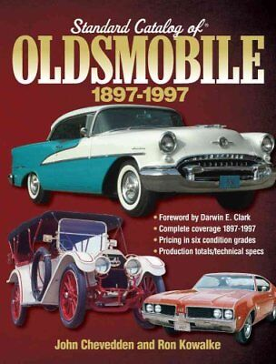 Standard Catalog of Oldsmobile, 1897-1997 by Old Cars Weekly Staff 9781440232350