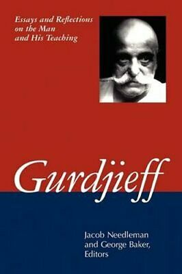 Gurdjieff: Essays and Reflections on the Man and His Teachings by Bloomsbury...