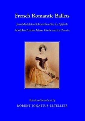 French Romantic Ballets Jeanmadeleine Sc