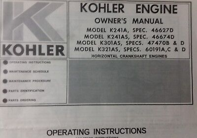 Kohler K241 K301 K321 Engine Owner & Part Manual Lawn Garden Tractor HP 10 12 14