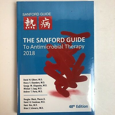 The Sanford Guide To Antimicrobial 2018-- 48TH Edition New --STILL SEALED !