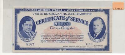 Make America Strong-Work With Willkie. Certificate of Service $1.00       TF-157