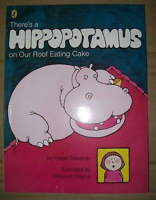 There's a Hippopotamus on the Roof Eating Cake - BRAND NEW - by Mem Fox