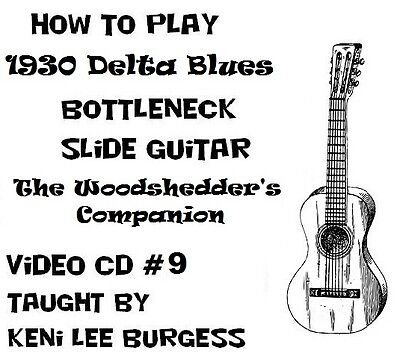 Bottleneck Slide Blues Guitar CD 9 - Woodshedder's Companion Keni Lee