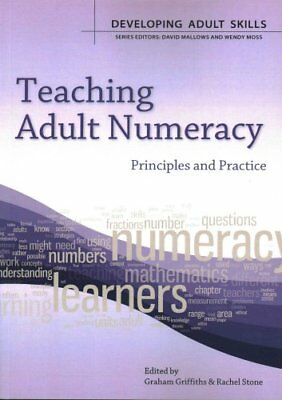 Teaching Adult Numeracy: Principles and Practice 9780335246823 (Paperback, 2013)