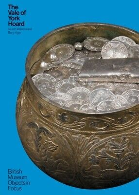 The Vale of York Hoard (Objects in Focus) (Paperback)