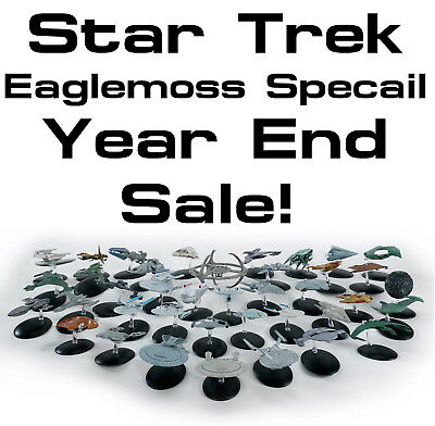 Star Trek Eaglemoss Ship SPECIAL YEAR END SALE!  Your Choice of 75+ On Sale