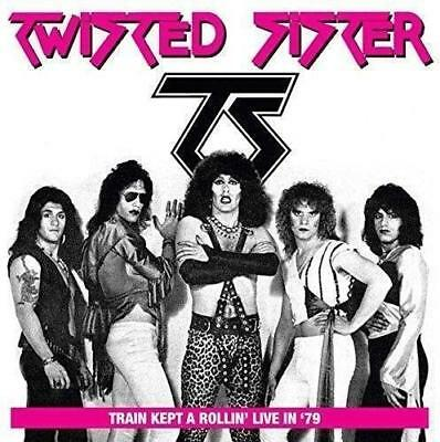 Cd: Twisted Sister – Train Kept A Rollin' In '79 :live At The Detroit Club (New)