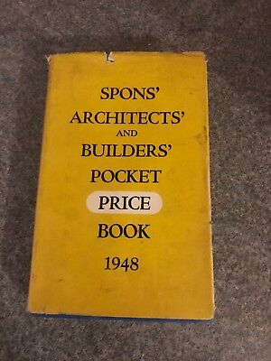 Spons Architects Builders Price Book 1948 74th Addition