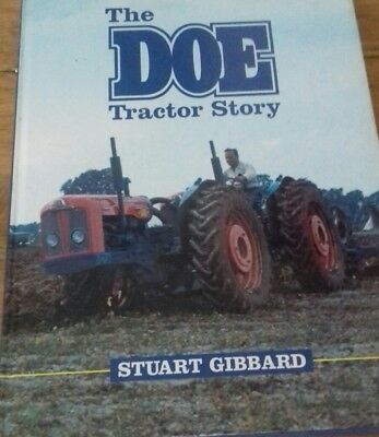Hardback book, The Doe Tractor Story  by Stuart Gibbard