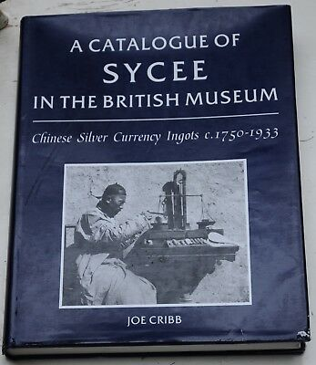 Cribb A catalogue of sycee in the British Museum. China 中国 Primitive money 银锭
