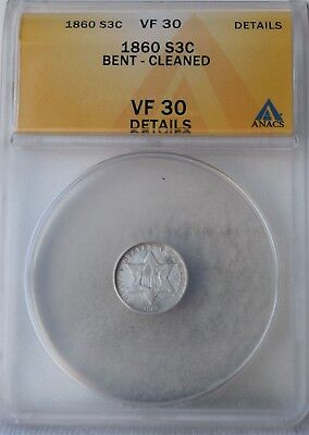 "1860 Three-Cent Piece (Trime) ""Anacs VF30 Details"" Bent-Cleaned"