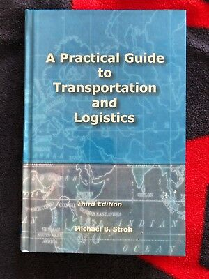 A Practical Guide to Transportation and Logistics by Michael B. Stroh