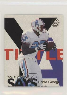 1997 Fleer Goudey YA Tittle Says #11 Eddie George Houston Oilers Texans Card