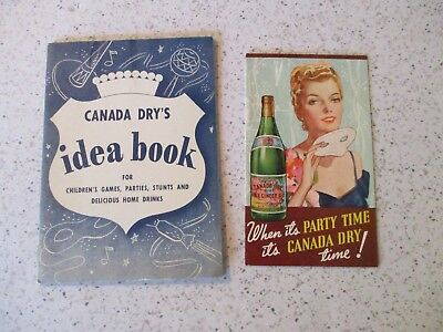 """2 Vintage """"canada Dry"""" Ads, 1= Rare Canada Dry's Idea Book & Party Time, Folder"""