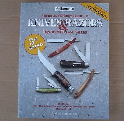 SARGENT'S AMERICAN PREMIUM GUIDE TO POCKET KNIVES & RAZORS: By Jim Sargent