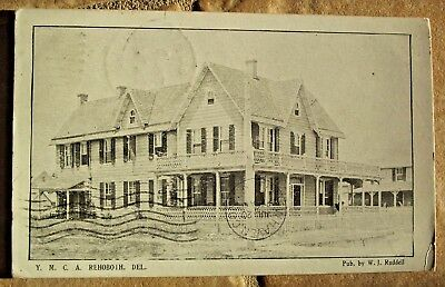Rehoboth Beach RPPC postcard July 1909 - YMCA building, published by WJ Ruddell