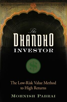 The Dhandho Investor: The Low Risk Value Method to High Returns (Ha...