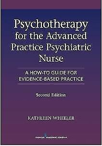 EB00K-Psychotherapy for the Advanced Practice Psychiatric Nurse : A How-To Guide