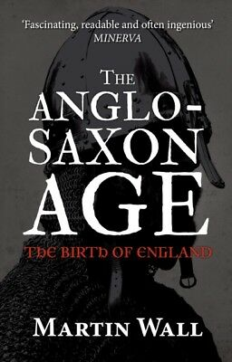 Anglo Saxon Age The Birth Of England