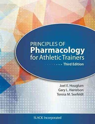 Principles of Pharmacology for Athletic Trainers by Joel Houglum 9781617119293